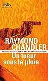 Un tueur sous la pluie - Bay City blues - Déniche la fille par Chandler