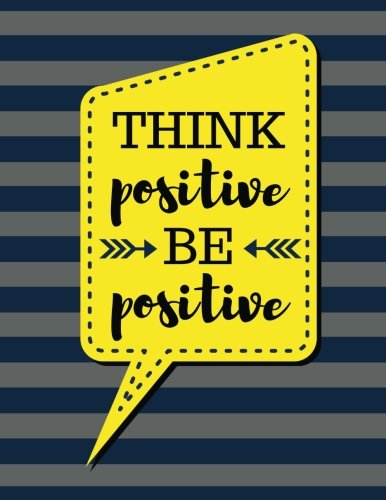 Think Positive Be Positive: Gray Stripes - 100 Pages - Blank Page Lined Journal Notebook (Inspirational Notebooks)