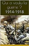 Qui a voulu la guerre ?: 1914-1918 par Durkheim