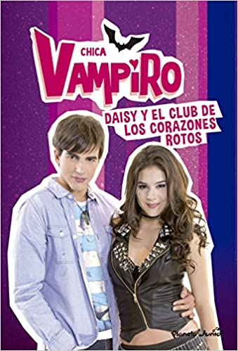 reliable quality best place new high quality Amazon.fr - Chica Vampiro. Daisy y el Club de los Corazones ...