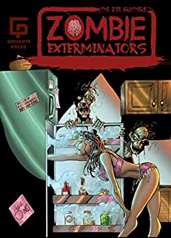 The Zee Brothers : Zombie Exterminators Mini Comic: Curse of the Zombie Omelet! by [Grivante]