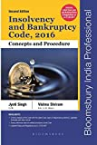 Insolvency and Bankruptcy Code, 2016: Concepts and Procedure