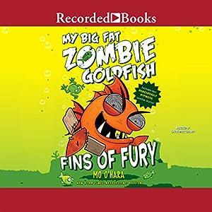 My Big Fat Zombie Goldfish Audiobook