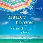 Island Girls: A Novel | Nancy Thayer