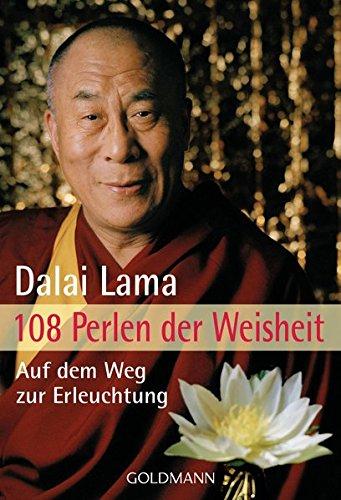 108 Perlen der Weisheit: Auf dem Weg zur Erleuchtung Taschenbuch – 10. November 2008 Catherine Barry Dalai Lama Goldmann Verlag 3442170524