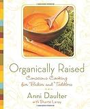 Organically Raised, Anni Daulter and Shanté Lanay, 1605296430