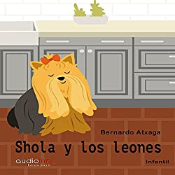 Shola y los leones [Shola and the Lions]