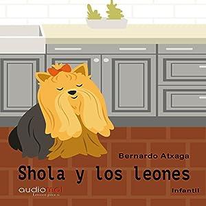 Shola y los leones [Shola and the Lions] Audiobook