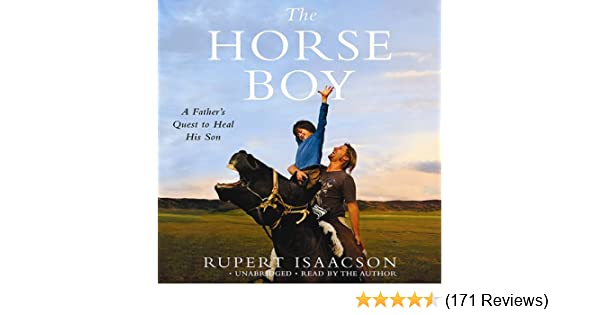 the horse boy a fathers quest to heal his son english edition