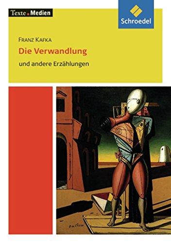 Texte.Medien: Franz Kafka: Die Verwandlung und andere Erzählungen: Textausgabe mit Materialien