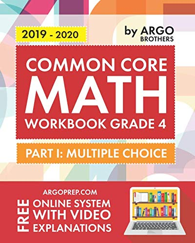 Common Core Math Workbook, Grade 4: Multiple Choice, Daily Math Practice Grade 4 (Envision Math Grade 6 Workbook Answer Key)