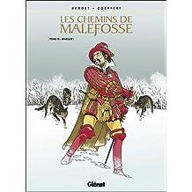 CHEMINS DE MALEFOSSE (LES) T.15 : MARGOT