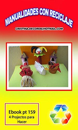 Descargar Libro Manualidades Con Reciclaje: Comodín, Torres De Castillos, Linterna China, Gallina Y Cisne Christiane Nagy Saad