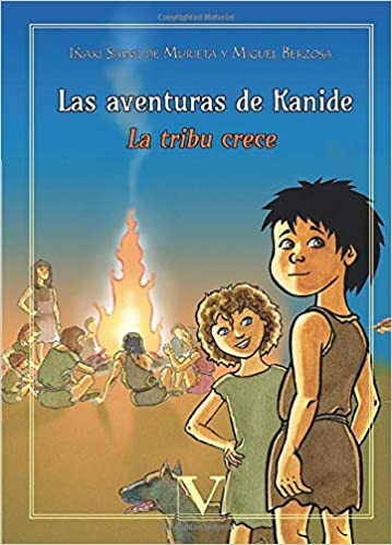 LAS AVENTURAS DE KANIDE LA TRIBU CRECE Infantil-Juvenil ...