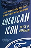 Kyпить American Icon: Alan Mulally and the Fight to Save Ford Motor Company на Amazon.com