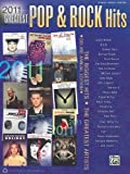 2011 Greatest Pop and Rock Hits, Alfred Publishing Staff, 0739079840