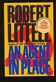 An Agent in Place, Robert Littell, 0553076329
