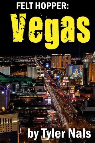 (Felt Hopper: Vegas)