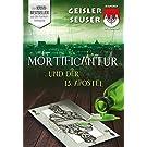 Mortificantur und der 13. Apostel: Dadord in Frangn aus der Schorsch Bachmeyer Krimi-Reihe
