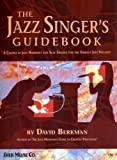 The Jazz Singer's Guidebook