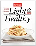 Light & Healthy 2010: The Year's Best Recipes Lightened Up