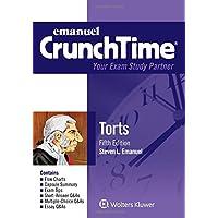 Crunchtime: Torts (Emanuel Crunchtime)