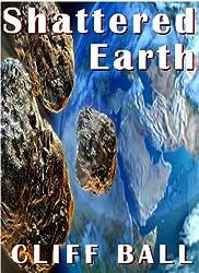 Shattered Earth: An Alternate History Novel