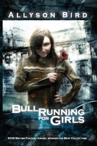 Bull Running for Girls by Bird, Allyson (2013) Paperback