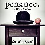 Penance   Sarah Buhl