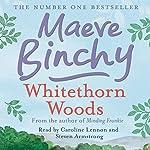 Whitethorn Woods | Maeve Binchy