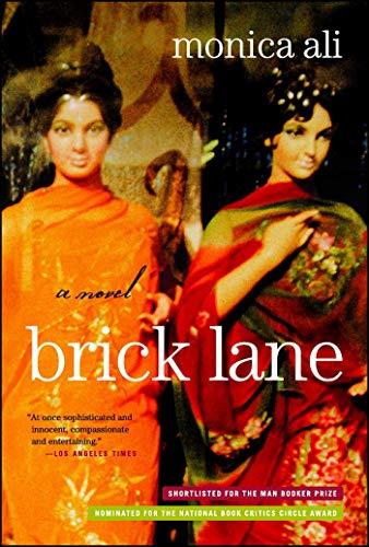 2004 Brick - Brick Lane: A Novel
