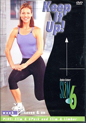 Keep It Up! (Debbie Siebers' Slim in 6) (2007, DVD) (Rockford Sale For Il Trees)