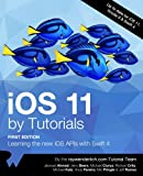 img - for iOS 11 by Tutorials: Learning the new iOS APIs with Swift 4 book / textbook / text book