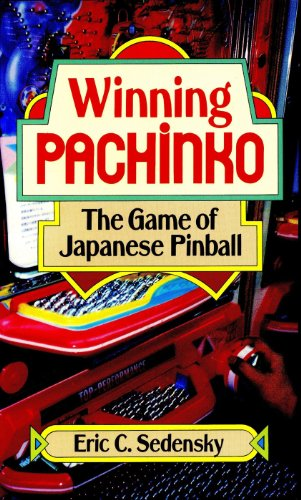 Winning Pachinko: The Game of Japanese Pinball for sale  Delivered anywhere in USA