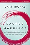 img - for Sacred Marriage Participant's Guide: What If God Designed Marriage to Make Us Holy More Than to Make Us Happy? book / textbook / text book