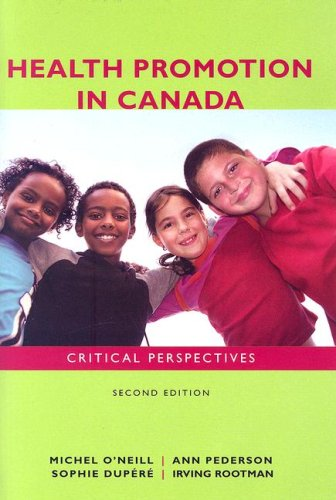 Health Promotion in Canada: Critical Perspectives