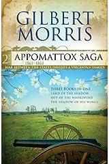 The Appomattox Saga Omnibus 2: Three Books In One Kindle Edition