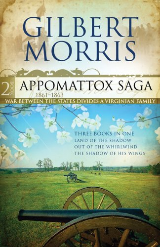The Appomattox Saga Omnibus 2: Three Books In One