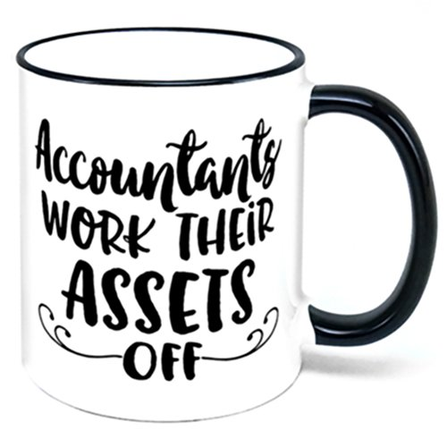 Accountants Work Their Assets Off Coffee Mug accounting gift