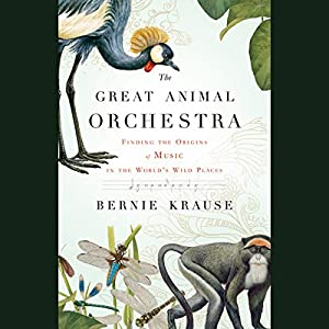 The Great Animal Orchestra Audiobook