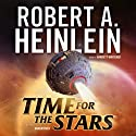 Time for the Stars Audiobook by Robert A. Heinlein Narrated by Barrett Whitener