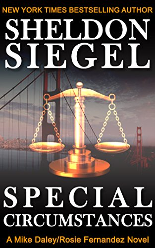 Special Circumstances (Mike Daley/Rosie Fernandez Legal Thriller Book 1) by [Siegel, Sheldon]