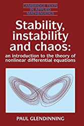 Stability, Instability and Chaos: An Introduction to the Theory of Nonlinear Differential Equations