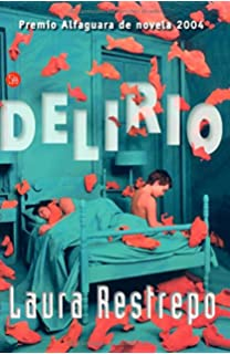 Delirio (Narrativa (Punto de Lectura)) (Spanish Edition)