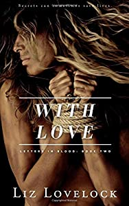With Love (Letters in Blood series) (Volume 2)