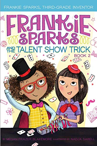 Frankie Sparks and the Talent Show Trick