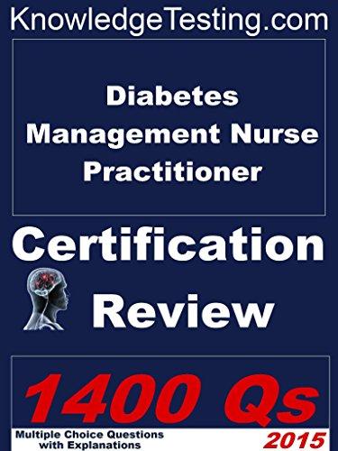 Diabetes Management Nurse Practitioner Certification Review (Certification for Nurse Practitioners Book 4) Pdf