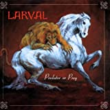 Predator Or Prey by Larval (2000-05-09)