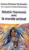 Rétablir l'harmonie avec le monde animal par Razanamahay-Schaller