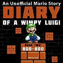 DIARY OF A WIMPY LUIGI: BOO BOO: UNOFFICIAL MARIO DIARIES, BOOK 2